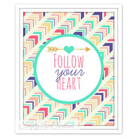 Follow Your Heart Print - Typography  Print - Modern Home Decor - Nursery Print - Office Print - Housewarming Gift - Arrow Print -8x10 Print