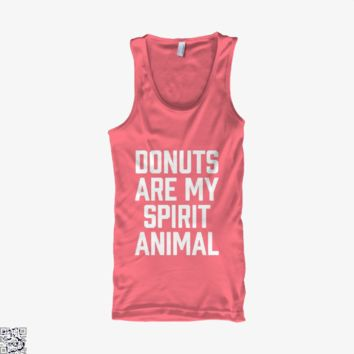 Donuts Are My Spirit Animal, Funny Tank Top