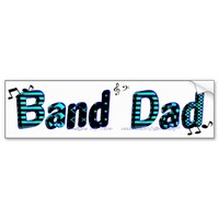 Designs By Gina Band Dad Bumper Sticker from Zazzle.com