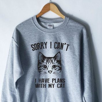 ac NOVQ2A Sorry I Can't I have Plans With My Cat Sweatshirt