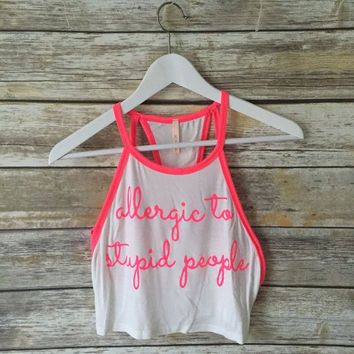 Allergic To Stupid People Tank