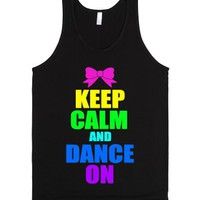 Keep Calm And Dance On-Unisex Black Tank