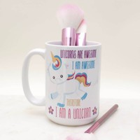 """I Am A Unicorn..."" Coffee Mug"
