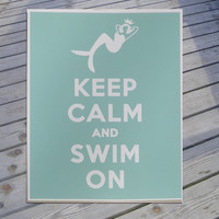 Mermaid Keep Calm and Swim ON Art