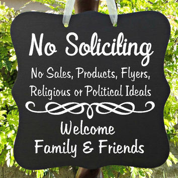 No Soliciting Sign, Welcome Sign, Family, Friends, Front Door Sign, Home Decor, Custom Wood Sign