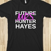 Future Mrs Hunter Hayes - Country Girl