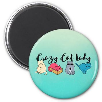 Crazy Cat Lady and 4 Cute Cats Magnet