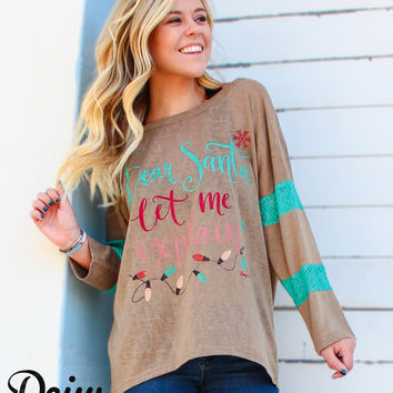 Dear Santa, Let Me Explain Tan Tunic with Turquoise Lace Accent Sleeves