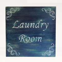 Rustic Sign, Blue Laundry Sign