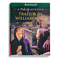 American Girl® Bookstore: Traitor in Williamsburg: A Felicity Mystery - Paperback