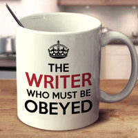 The Writer Who Must Be Obeyed