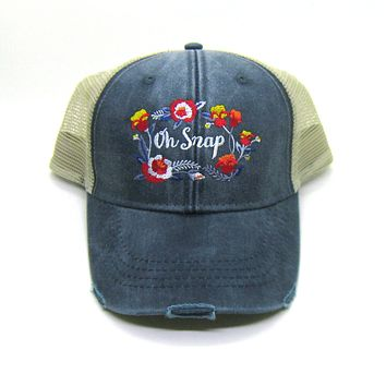 Oh Snap Hat floral on Navy Blue - Distressed Snapback Trucker Hat Snarky Sassy Hat