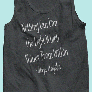 Nothing Can Dim the Light Motivational Tank Top. Gift for her, mom or best friend! Great workout, yoga, crossfit or running tank!