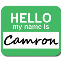 Camron Hello My Name Is Mouse Pad