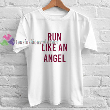 Run Like an Angel t shirt gift tees unisex adult cool tee shirts