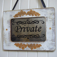 PRIVATE Sign Home Office Spa Shabby Chic Vintage Style Antiqued Mirror White Gold Door Hanger Privacy