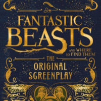 Fantastic Beasts and Where to Find Them: The Original Screenplay by J. K. Rowling, Hardcover | Barnes & Noble®