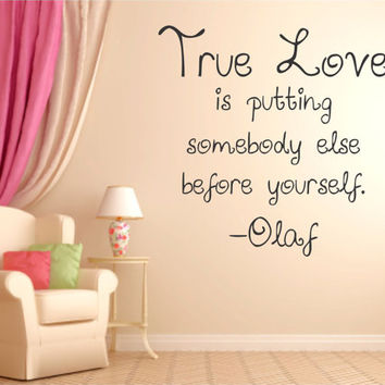 True Love is OLAF Quote disney Vinyl Wall Decal Sticker Art Decor Bedroom Design Mural peace art girl
