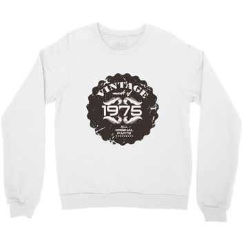 vintage made of 1975 all original parts Crewneck Sweatshirt