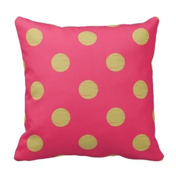 Big gold polka dot,hot pink,trendy,girly,cute,fun, throw pillow