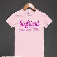 My Boyfriend is like Feb 30th (Junior)-Female Light Pink T-Shirt