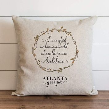 Fall Pillow Cover // Octobers Quote Customer City and State