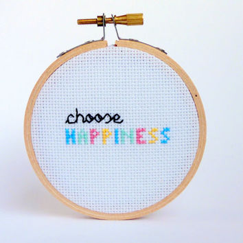 Choose Happiness Quote - Mini Cross Stitch, Inspirational Gift , Home Decor, Inspirational Decor, Bedroom Decor, Apartment Decor