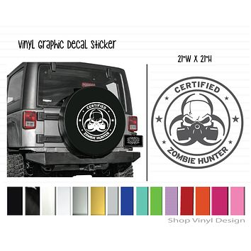 Certified Zombie for Jeep Tire Cover || Universal Sizing