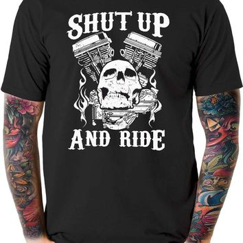Shut Up And Ride - Outlaw Biker - Motorcycle T-shirt