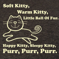 Soft Kitty, Funny T Shirt FOLLOW MEE!
