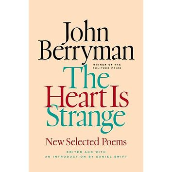 The Heart Is Strange: New Selected Poems