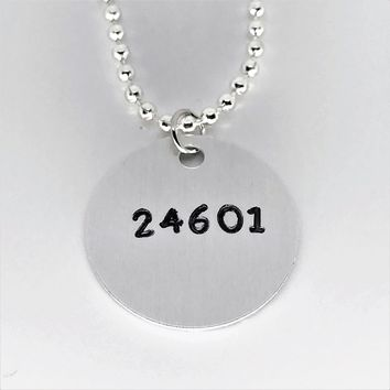 Les Miserables Broadway Musical Hand Stamped 24601 Aluminum Necklace Handmade