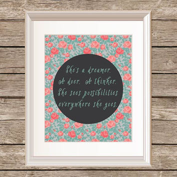 She's A Dreamer A Doer A Thinker Floral  Modern Quote Print/ Typography Print/ Inspirational Quote Print/ Floral Quote/ Floral Print/