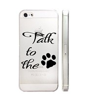 Talk To The Dog Text Quote Slim Iphone 5 5S Case, Clear Iphone Hard Cover Case For Apple Iphone 5 5S Emerishop (iphone 5)