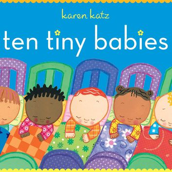 Ten Tiny Babies (Classic Board Books)