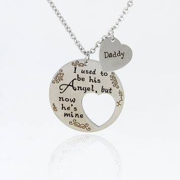 New Fashion I USED TO BE HIS ANGLE BUT NOW HE IS MINE DAD Letter Pendant Heart-shaped Necklaces X-936