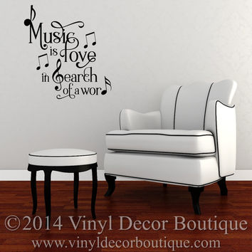 Music is Love in search of a word Vinyl Wall Quote Decal Wall Words Wall art Vinyl Lettering Vinyl Decal Music is love in search of a word