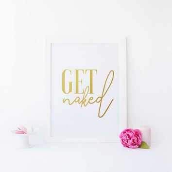 Get Naked Bathroom Art Print Printable Bathroom Decor Bathroom Poster Instand Download Wall Decor Wall Phrase Typography Typography Decor