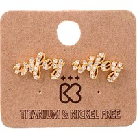 Must Have Earring-Bling Wifey, gold