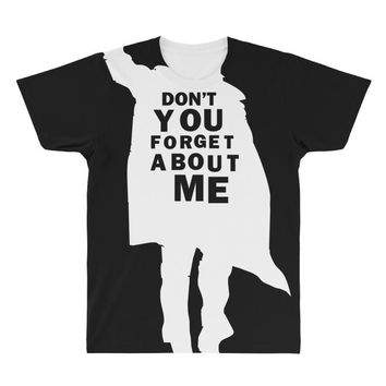 don't you forget about me 80's party music retro All Over Men's T-shirt