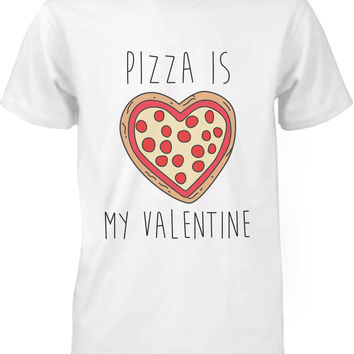 Men's Funny Graphic Tees - Pizza Is My Valentine White Cotton T-shirt