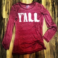"Southern Charm ""Y'ALL"" Long Sleeve Burnout Dusty Rose"