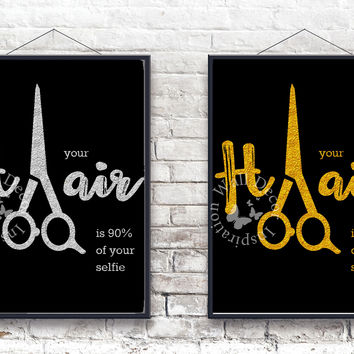 Your Hair | Hairdresser Hairstylist | Beauty Salon | Silver & Gold | Woman | Inspiration Poster | Art Print | Printable Quote | Typography