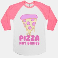 Pizza Not Babies