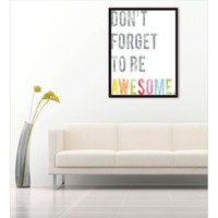 One Kings Lane - Graphic Appeal - 11x14 Be Awesome, Print