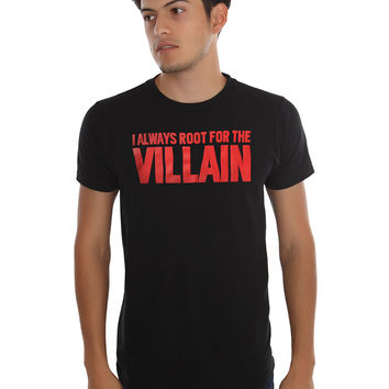 Root For The Villain T-Shirt