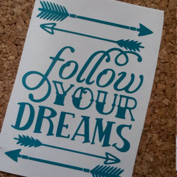 Follow Your Dreams Decal | Inspirational Decal | Quote Decal | Personalized Decal | Decal | Laptop Decal | Yetti | Dream | Monogram