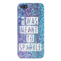 Phone case-I was meant to sparkle-glitter from Zazzle.com