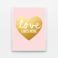 Art for Girls Room - Girls Nursery Décor - Heart Art Print - Pink and Gold Nursery Art - New Baby Girl – Typography Print - Love Lives Here