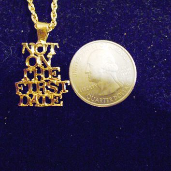 bling 14kt yellow gold plated NOT ON THE FIRST DATE word saying pendant charm 24 inch rope chain hip hop trendy fashion necklace jewelry special